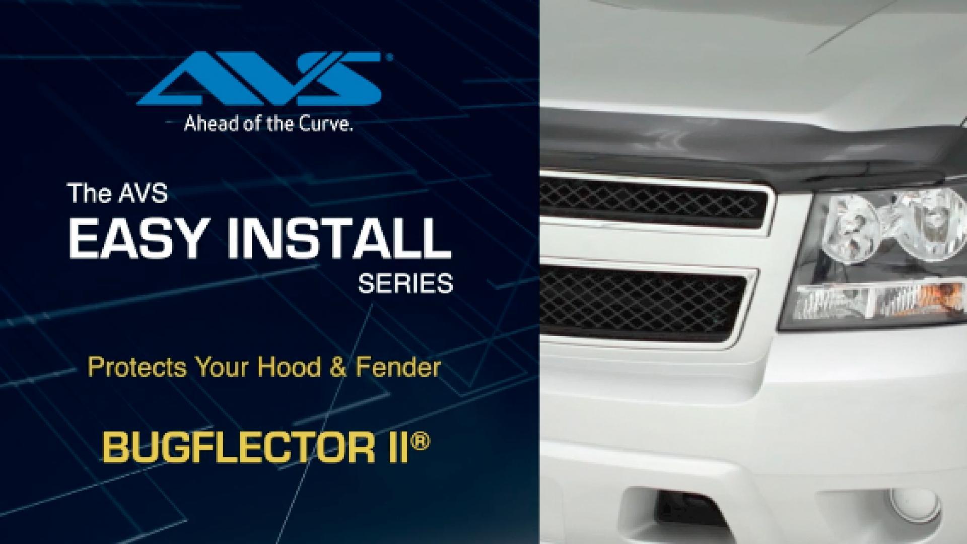 AVS Bugflector II Hood Shield installation video AVS Bugflector II Hood Shield installation video